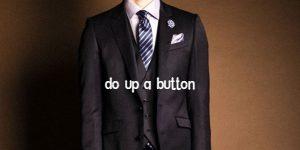 スーツのボタンの留め方ルール
